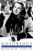 Notorious : the life of Ingrid Bergman