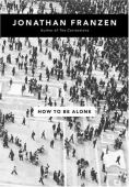 How to be alone : essays