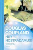 Hey Nostradamus !