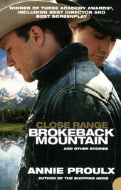 Close range : Brokeback Mountain and other stories
