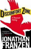 The discomfort zone : a personal history
