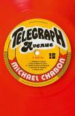 Telegraph Avenue : a novel
