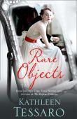 Rare objects : a novel
