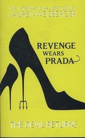 Revenge wears Prada : the devil returns