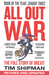 All out war : the full story of Brexit