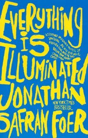 Everything is illuminated : a novel - Op reis door tijd en taal