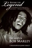Before the legend : the rise of Bob Marley