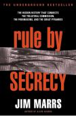 Rule by secrecy : the hidden history that connects the trilateral commission, the freemasons and the great pyramids