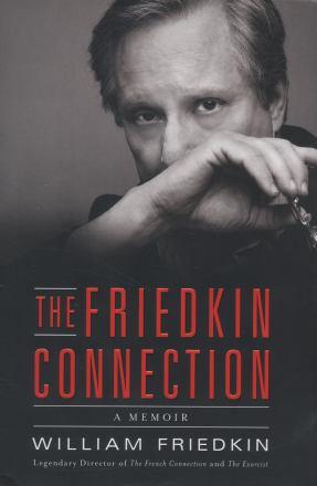 The Friedkin connection : a memoir