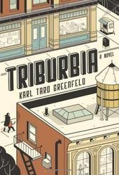 Triburbia : a novel