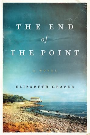 The end of the point : a novel