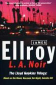 LA Noir : the Lloyd Hopkins novels