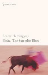 Fiesta : the sun also rises