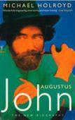 Augustus John : the new biography
