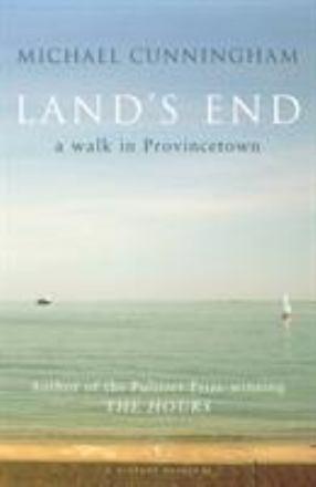 Land's end : a walk through Provincetown