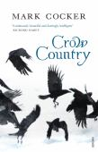 Crow country : a meditation on birds, landscape and nature
