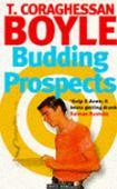 Budding prospects