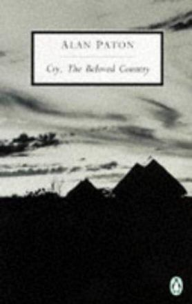 Cry, the beloved country : a story of comfort in desolation