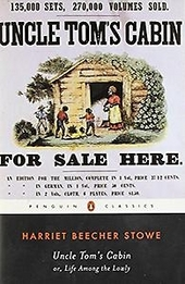 Uncle Tom's cabin, or Life among the lowly