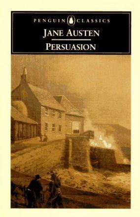 Persuasion with a memoire of Jane Austen