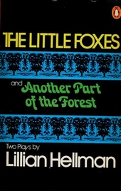The little foxes ; Another part of the forest