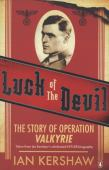 Luck of the devil : the story of Operation Valkyrie