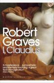 I, Claudius : from the autobiography of Tiberius Claudius : emperor of the Romans
