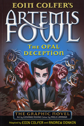 Artemis Fowl : the opal deception