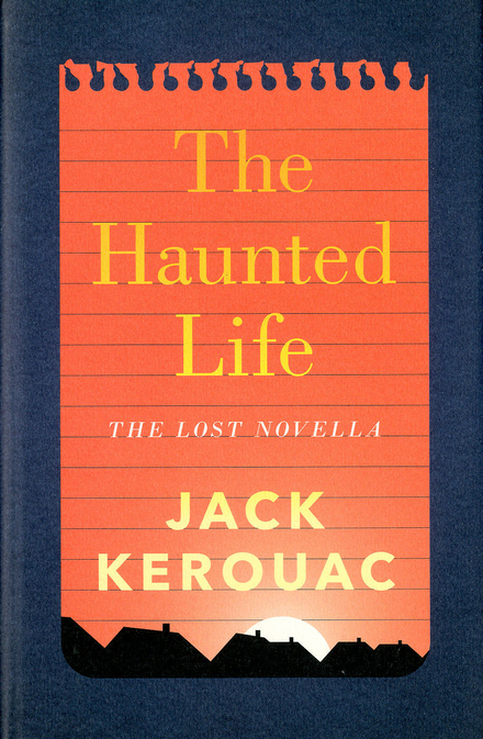 The haunted life and other writings