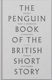 The Penguin Book of the British short story. Volume 2, From P.G. Wodehouse to Zadie Smith