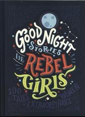 Good night stories for rebel girls. [1], 100 tales of extraordinary women