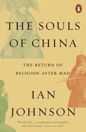 The souls of China : the return of religion after Mao