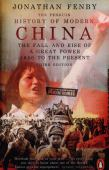The Penguin history of modern China : the fall and rise of a great power 1850 to the present