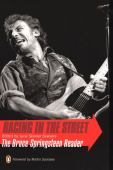 Racing in the street : the Bruce Springsteen reader