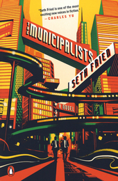 The municipalists : a novel