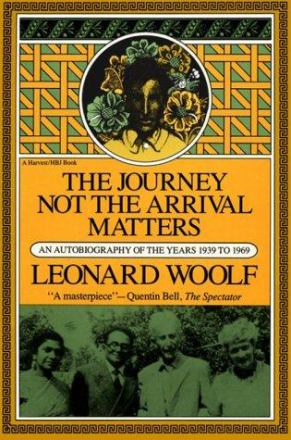 The journey not the arrival matters : an autobiography of the years 1939 to 1969