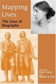 Mapping lives : the uses of biography
