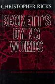 Beckett's dying words : the Clarendon lectures 1990