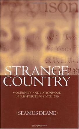 Strange country : modernity and nationhood in Irish writing since 1790