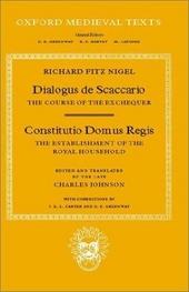 Dialogus de scaccaro = The course of the exchequer. Constitutio Domus Regis = The establishment of the Royal Househ...