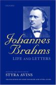 Johannes Brahms : life and letters