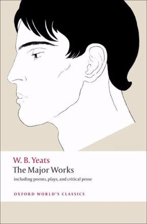 The major works : including poems, plays and critical prose