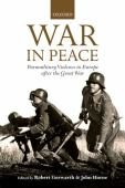 War in peace : paramilitary violence in Europe after the Great War