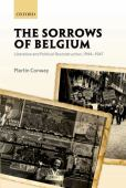 The sorrows of Belgium : liberation and political reconstruction 1944-1947