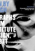 Taken by design : photographs from the Institute of Design 1937-1971