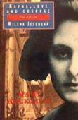 Kafka, love and courage : the life of Milena Jesenská