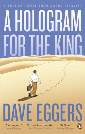 A hologram for the king : a novel
