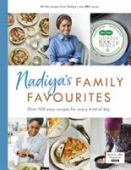 Nadiya's family favourites : over 100 easy recipes for every kind of day
