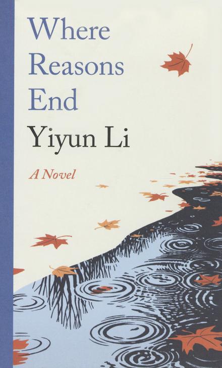Where reasons end : a novel