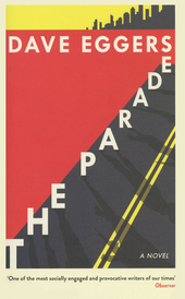 The parade : a novel
